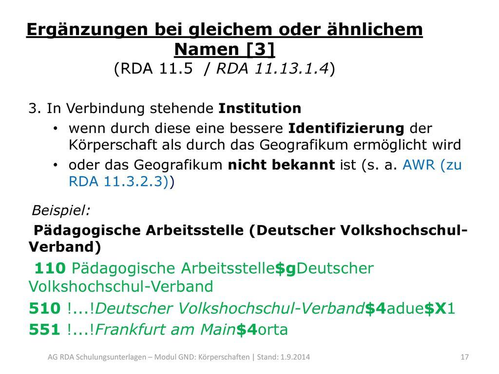 Ergänzungen bei gleichem oder ähnlichem Namen [3] (RDA 11. 5 / RDA 11